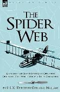 The Spider Web: Royal Navy Air Service Flying Boat Operations During the First World War by ...