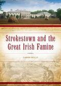Strokestown and the Great Irish Famine