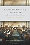 Schools and Schooling, 1650-2000: New Perspectives on the History of Education - The eighth ...
