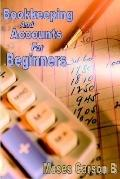 Bookkeeping And Accounts for Beginners