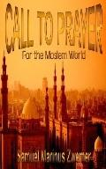 Call to Prayer for the Moslem World