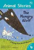 Hungry Wolf : Animal Stories