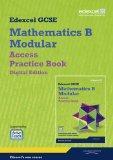 GCSE Mathematics Edexcel 2010: Spec B Access Practice Book Digital Edition (GCSE Maths Edexc...