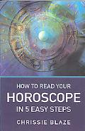 How to Read Your Horoscope in 5 Easy Steps