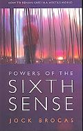 Power of the Sixth Sense