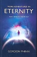 More Adventures in Eternity