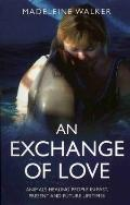 An Exchange of Love
