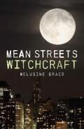 Mean Streets Witchcraft