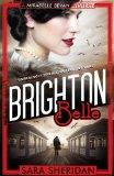Brighton Belle: A Mirabelle Bevan Mystery