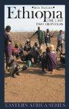 Ethiopia: The Last Two Frontiers (Eastern Africa Series)
