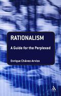 Rationalism: A Guide for the Perplexed (Guides for the Perplexed)