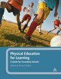 Physical Education for Learning: A Guide for Secondary Schools