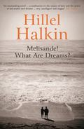 Melisande! : What Are Dreams?