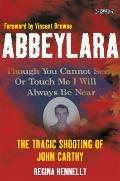 Abbeylara : The Tragic Shooting of John Carthy