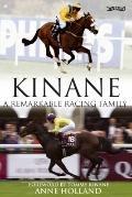 Kinane : A Great Racing Family
