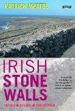 Irish Stone Walls: History, Building, Conservation.. Illustrated by Pat McAfee