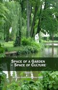 Space of a Garden - Space of Culture