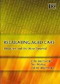 Regulating Aged Care: Ritualism and the New Pyramid