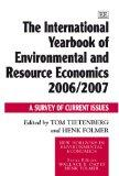 The International Yearbook of Environmental and Resource Economics 2006/2007: A Survey of Cu...