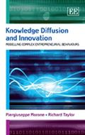 Knowledge Diffusion and Innovation: Modelling Complex Entrepreneurial Behaviours