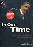 In Our Time: The Speeches That Shaped The Modern World