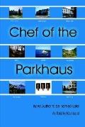 Chef of the Parkhaus