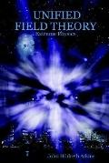 Unified Field Theory Extreme Physics