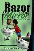 Razor and the Mirror