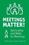 Meetings Matter: Representing the Spirit at Meetings