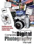 Complete Digital Photography Manual