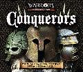 Conquerors: From the Age of Legions, Empires and Kings, 3000 Years of Conquest and Rule (Tre...