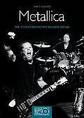 Metallica: The Stories Behing the Biggest Songs