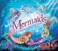Mermaids : A Magical Guide to the Underwater Realm