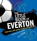 Little Book of Everton : More Than 185 Quotes to Get Your Teeth Into!