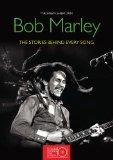 Bob Marley: The Stories Behind Every Song (Stories Behind the Songs)