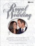 Invitation to the Royal Wedding: A Celebration of the Engagement of Hrh Prince William of Wa...