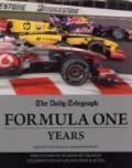 Daily Telegraph Formula One Years : The Ultimate Season-by-Season Celebration of Grand Prix ...
