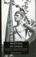 Britons in Spain, the History of the British Battalion of the XVth International Brigade