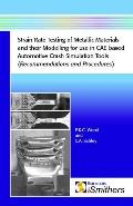 Strain Rate Testing Of Metallic Materials And Their Modelling For Use In Cae Based Automotiv...