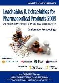 Leachables And Extractables For Pharmaceutical Products 2009