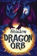 Dragon Orb: Shadow