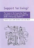 Support for Living?: The Impact of the Supporting People Programme on Housing and Support fo...