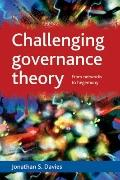 Challenging Governance Theory : From Networks to Hegemony