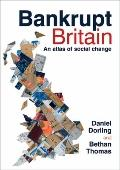 Bankrupt Britain : An Atlas of Social Change