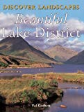 Discover Landscapes - Beautiful Lake District (Discovery Guides)
