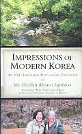 Impressions Of Modern Korea