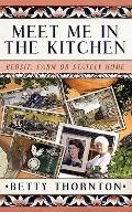 Meet me in the Kitchen: Bedsit, Farm or Stately Home
