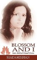 Blossom and I: Tears Behind Closed Doors