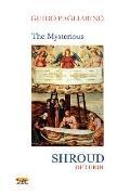 Mysterious Shroud of Turin - Essay