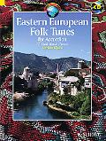 Eastern European Folk Tunes for Accordion: 33 Traditional Pieces (Schott World Music Series)